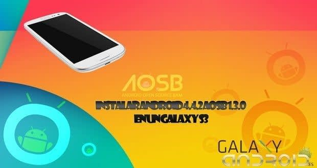 AOSB project Rom 1.3.0 Android kitkat 4.4.2