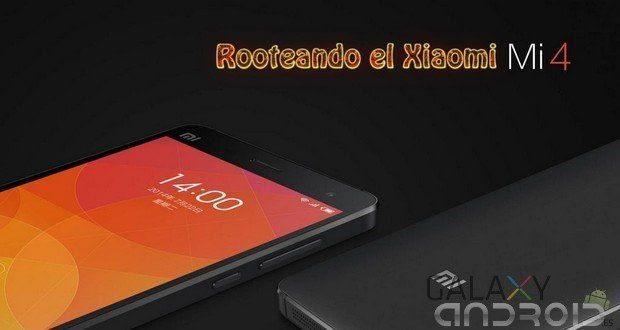 Como rootear un smartphone Xiaomi Mi4 de forma fácil y sencilla
